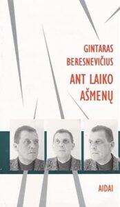 Gintaras Beresnevičius, Beresnevičius, Ant laiko ašmenų