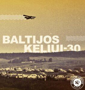 """Antraštė: """"Baltijos keliui 30""""."""