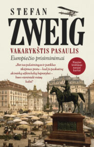 "Stefano Zweigo knyga ""Vakarykštis pasaulis"""